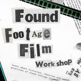 FOUND FOOTAGE FILM WORKSHOP : Saturday 30th September