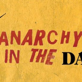 ANARCHY IN THE DARK : Thursday 18th January